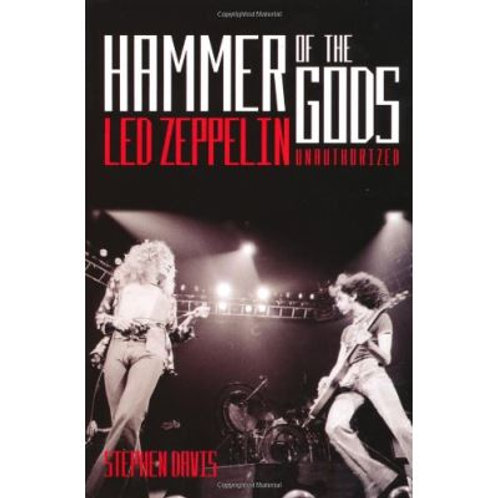 HAMMER OF THE GODS LED ZEPPELIN UNAUTHORIZED