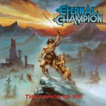 ETERNAL CHAMPION - The Armor Of Ire - CD