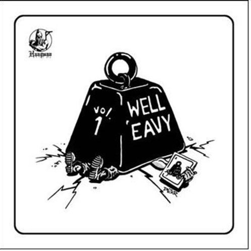 WELL EAVY - VOL 1 - HEAVY METAL COMPILATION - LP