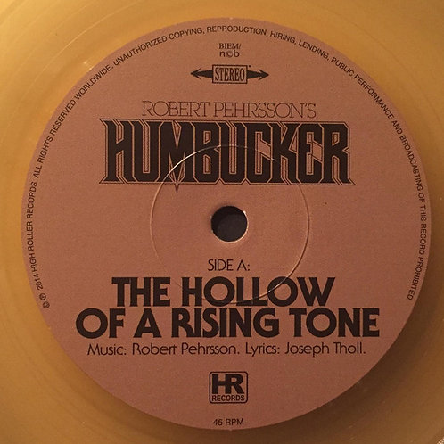 HUMBUCKER - THE HOLLOW OF A RISING TONE - ORANGE BEER EP