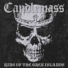 CANDLEMASS - King Of The Grey Islands - 2 LP