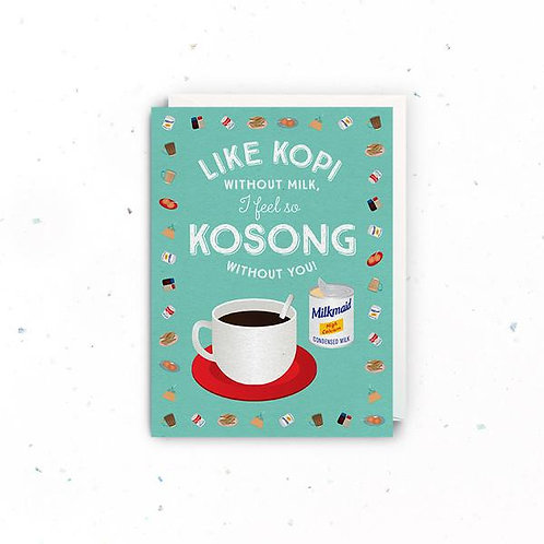 Kosong Without You Greeting Card