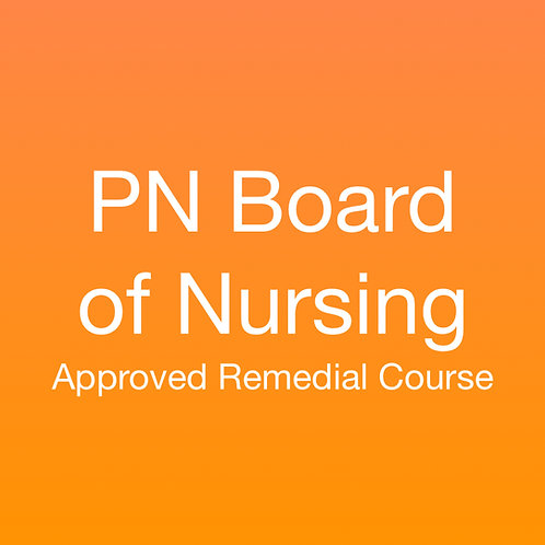 PN Board of Nursing Approved Remedial Course
