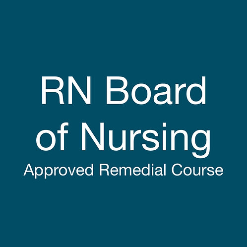 RN Board of Nursing Approved Remedial Course