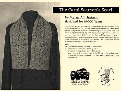 The Carol Seamen's Scarf by Myrna A. I. Stahman