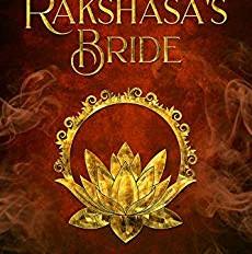 THE RAKSHASA'S BRIDE by Suzannah Rowntree - review