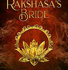 THE RAKSHASA'S BRIDE by Suzannah Rowntree - review