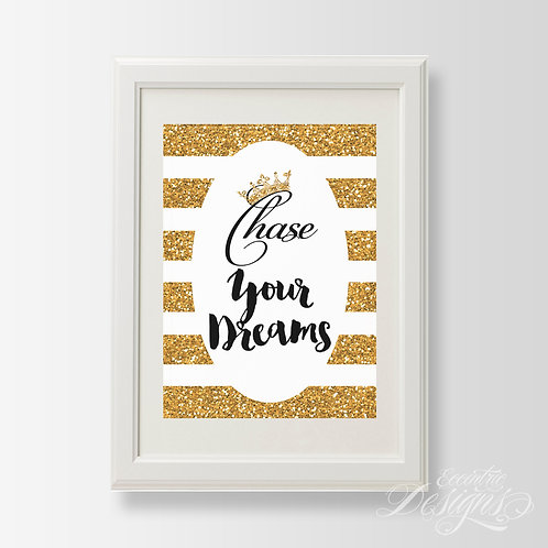 Chase Your Dreams - Art Print