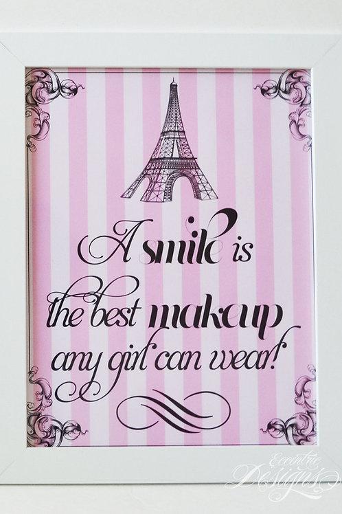 A Smile Is The Best Makeup - Paris Art Print