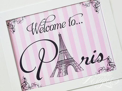 Welcome To Paris - Art Print
