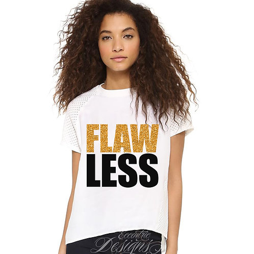 Flawless - T-shirt Design