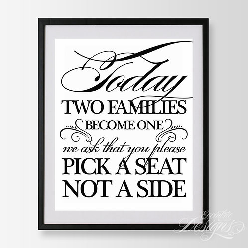 16X20 - Pick/Choose A Side Not A Seat Wedding Sign