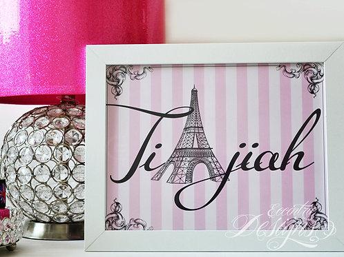 Custom Eiffel Tower Name - Paris Art Print
