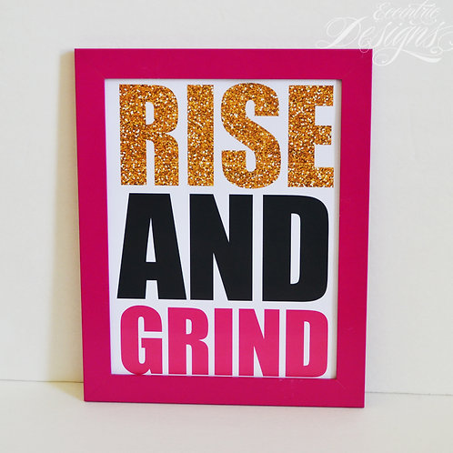 Rise and Grind - Art Print