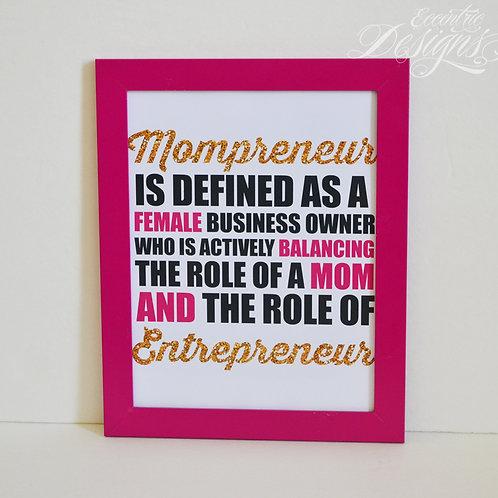 Mompreneur/Entrepreneur - Art Print