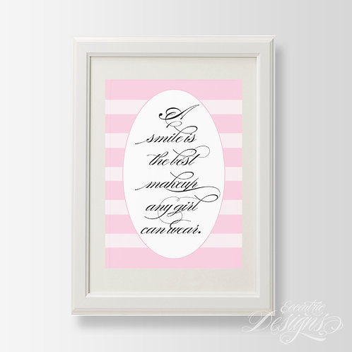 A Smile Is The Best Makeup - Art Print