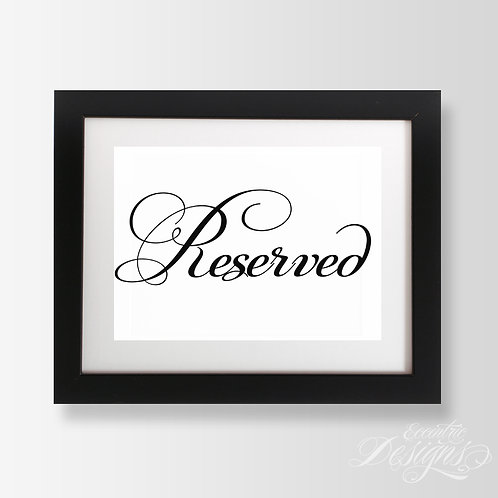 5X7 - Reserved Table Wedding Sign