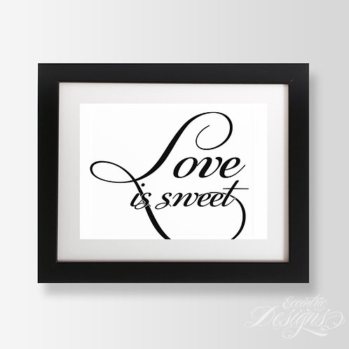 5X7 - Love Is Sweet Wedding Candy Buffet Sign