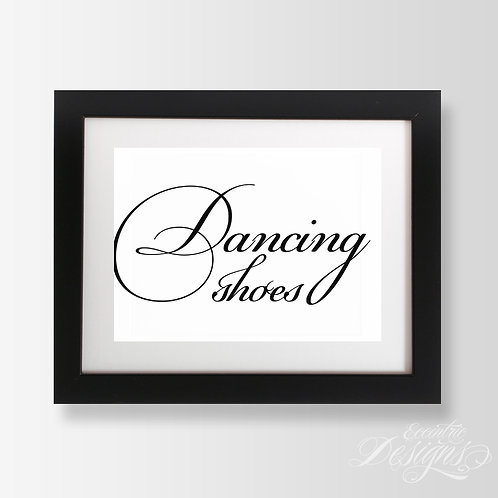 5X7 - Dancing Shoes Wedding Sign
