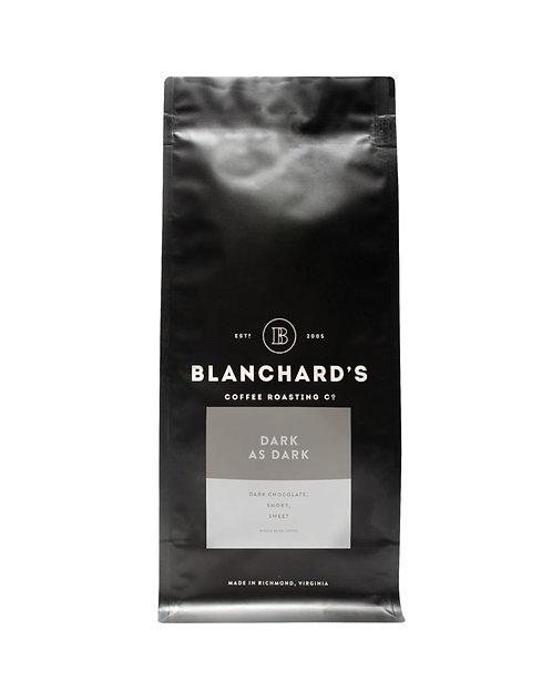 Blanchards Coffee: Dark As Dark - 12oz