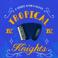 Tropical Knights IV