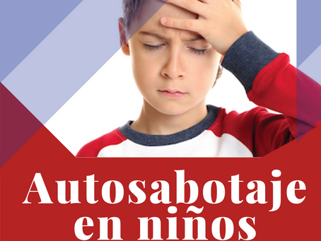 Autosabotaje en niños
