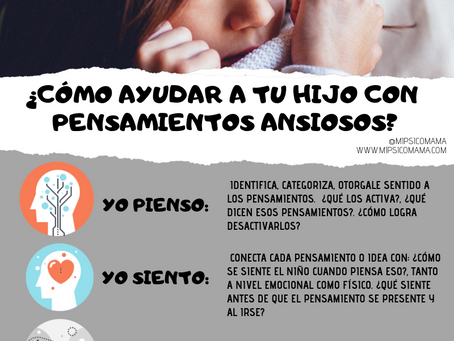 ¿Cómo ayudar a tus hijos con pensamiento ansioso?