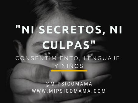Ni secretos, ni culpas: consentimiento, lenguaje y niños