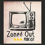 Zoned Out with Paul and Phil Podcast