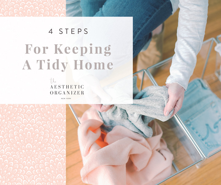 4 Steps for Keeping a Tidy Home