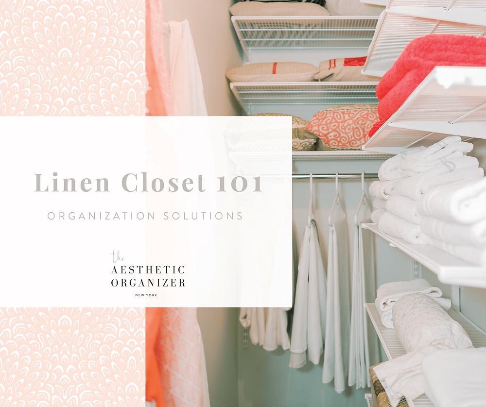 Linen Closet 101
