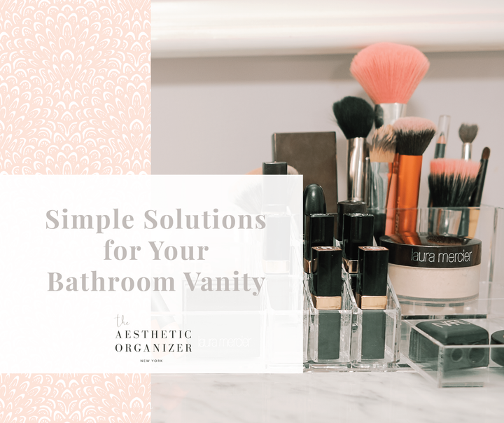 Simple Solutions for Your Bathroom Vanity