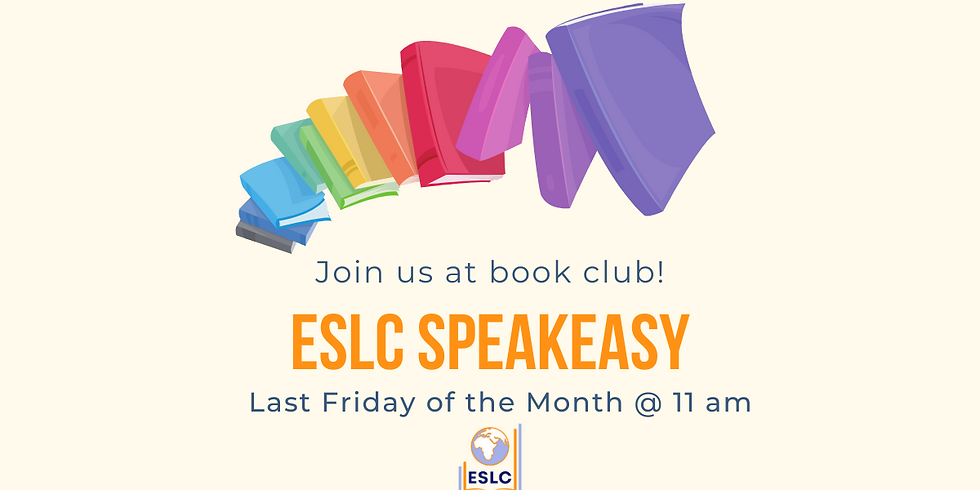The ESLC Speakeasy (Virtual Book Club)