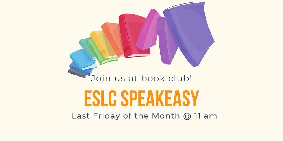 The ESLC Speakeasy (Virtual Book Club) (1)