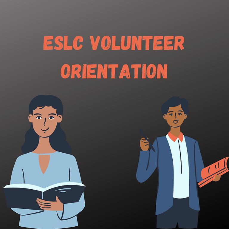 ESLC Volunteer Orientation