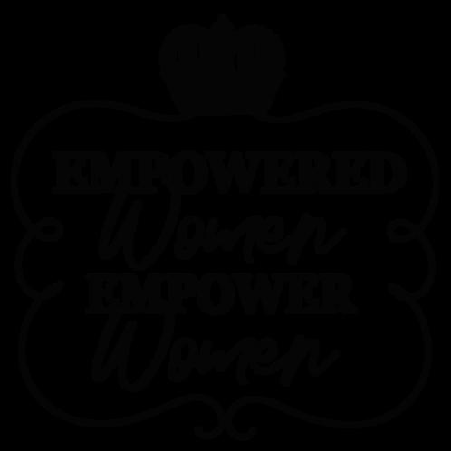 Empowered Women Empower Women Tee