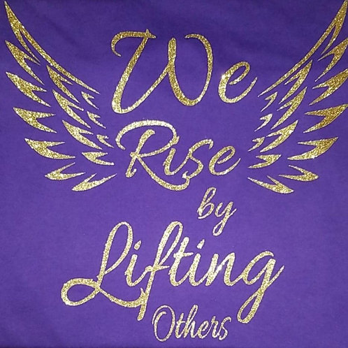 We Rise By Lifting Others Glitter Tee