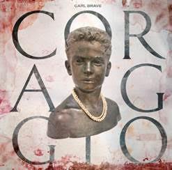 """""""Coraggio"""" il nuovo album di Carl Brave"""