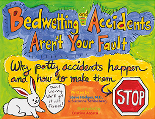 Bedwetting and Accidents Aren't Your Fault helps kids