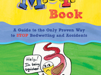 The M.O.P. Book: The Only Proven Way to STOP Bedwetting and Accidents