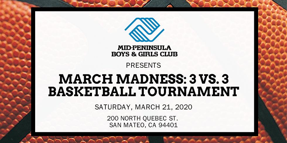 March Madness: 3 vs. 3 Basketball Tournament