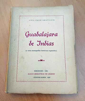 Guadalajara de Indias, 1957, Luis Paez Brotchie