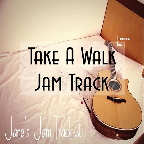 Take A Walk Jam Track