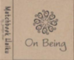 Matchbook Haiku: On Being, by Jennifer Star