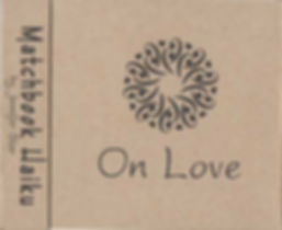 Matchbook Haiku: On Love, by Jennifer Star