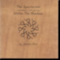 The Spectacular Within the Mundane by Jennifer Star