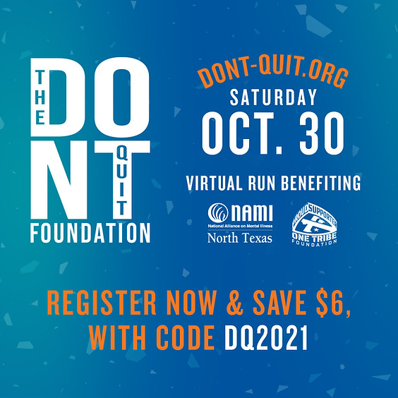 2021 Don't Quit Virtual Run