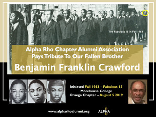 Alpha Rho Chapter Alumni Celebrate The Life Of Brother Benjamin Franklin Crawford (Fall 1963, The Fa