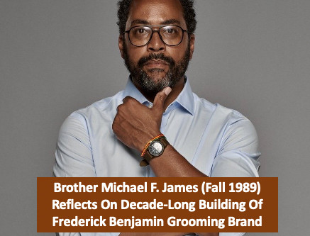 Brother Michael F. James (Fall 1989) Reflects On Decade-Long Building Of Frederick Benjamin Grooming
