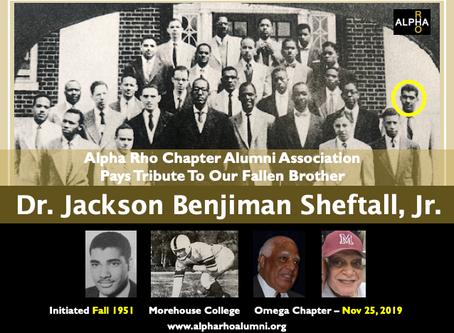 Alpha Rho Omega Chapter Alert:  Brother Dr. Jackson Benjiman Sheftall, Jr. (Fall 1951) -- Gridiron L